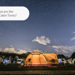 Featured Image of What are the Best Cabin Tents?