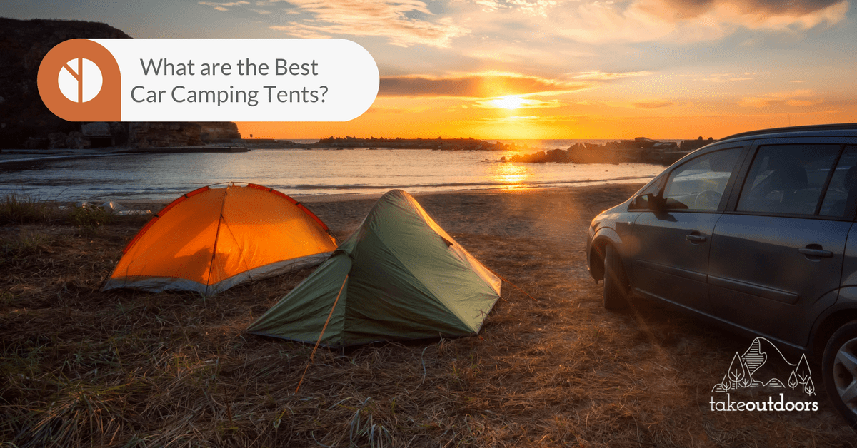 Best Car Camping Tent : Tents and a car overlooking the sunset takeoutdoors