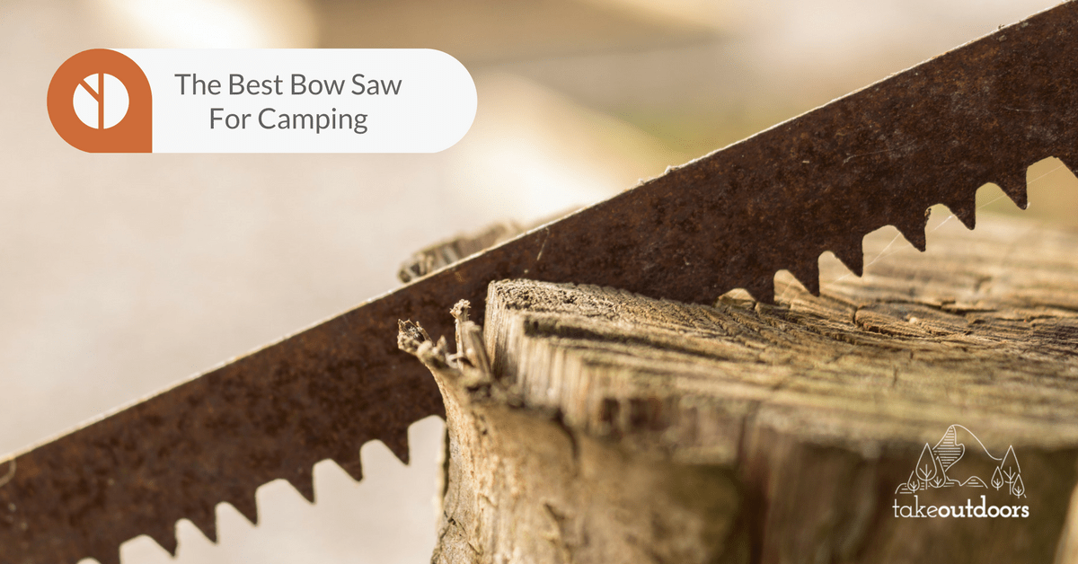 Featured Image for Best Bow Saw for Camping
