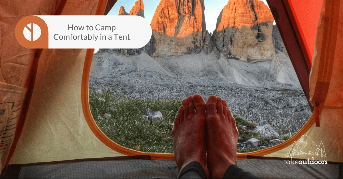 Featured Image How to Camp Comfortably in a Tent