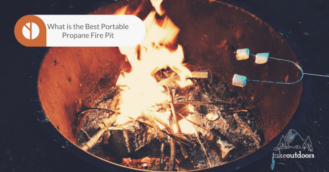 What are the Best Portable Propane Fire Pit