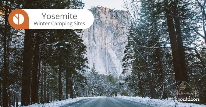 Featured image for Yosemite Winter Camping Sites