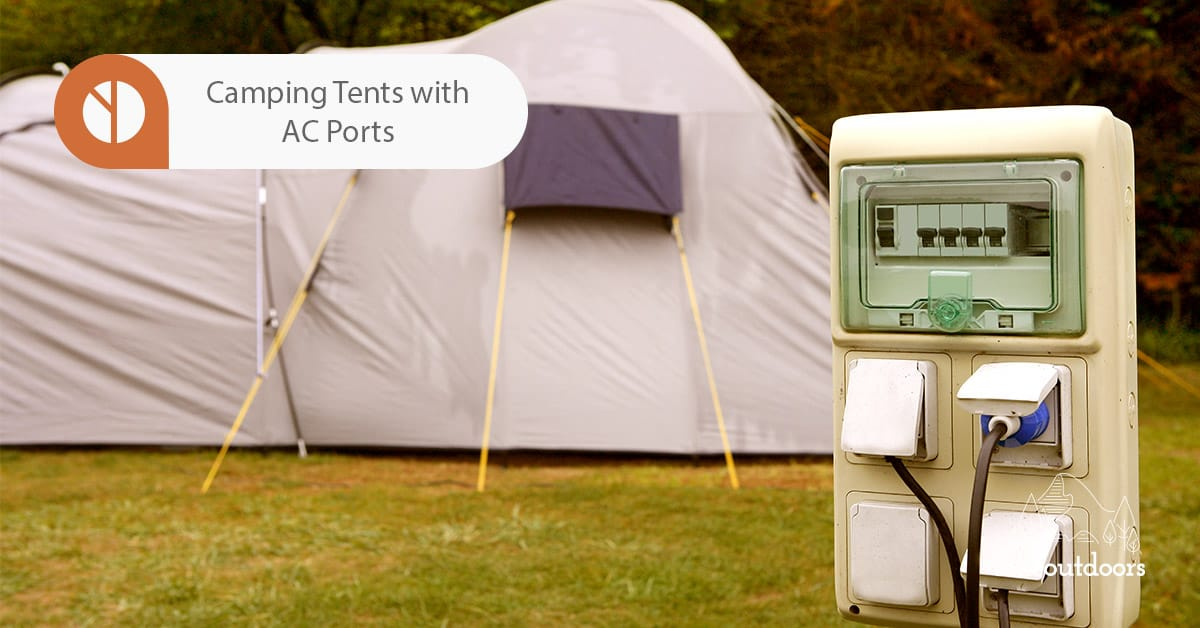 Featured Image for Camping Tents with AC Port