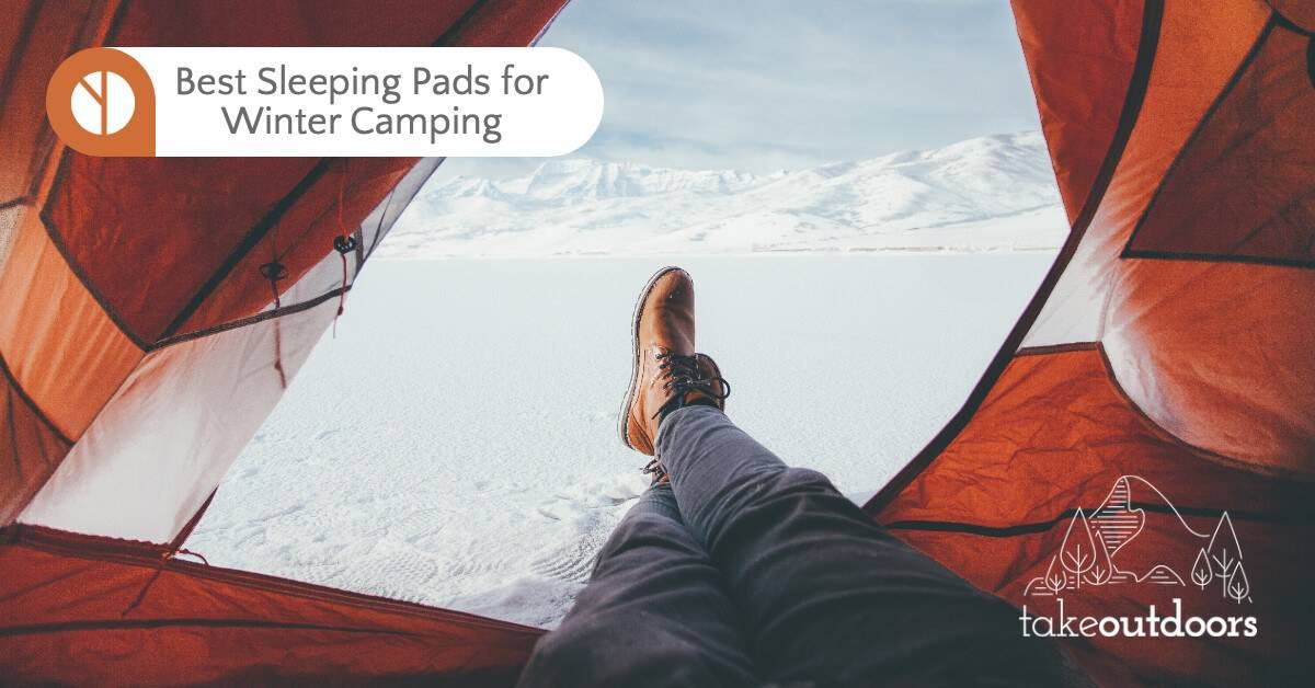 Best Sleeping Pads for Winter Camping
